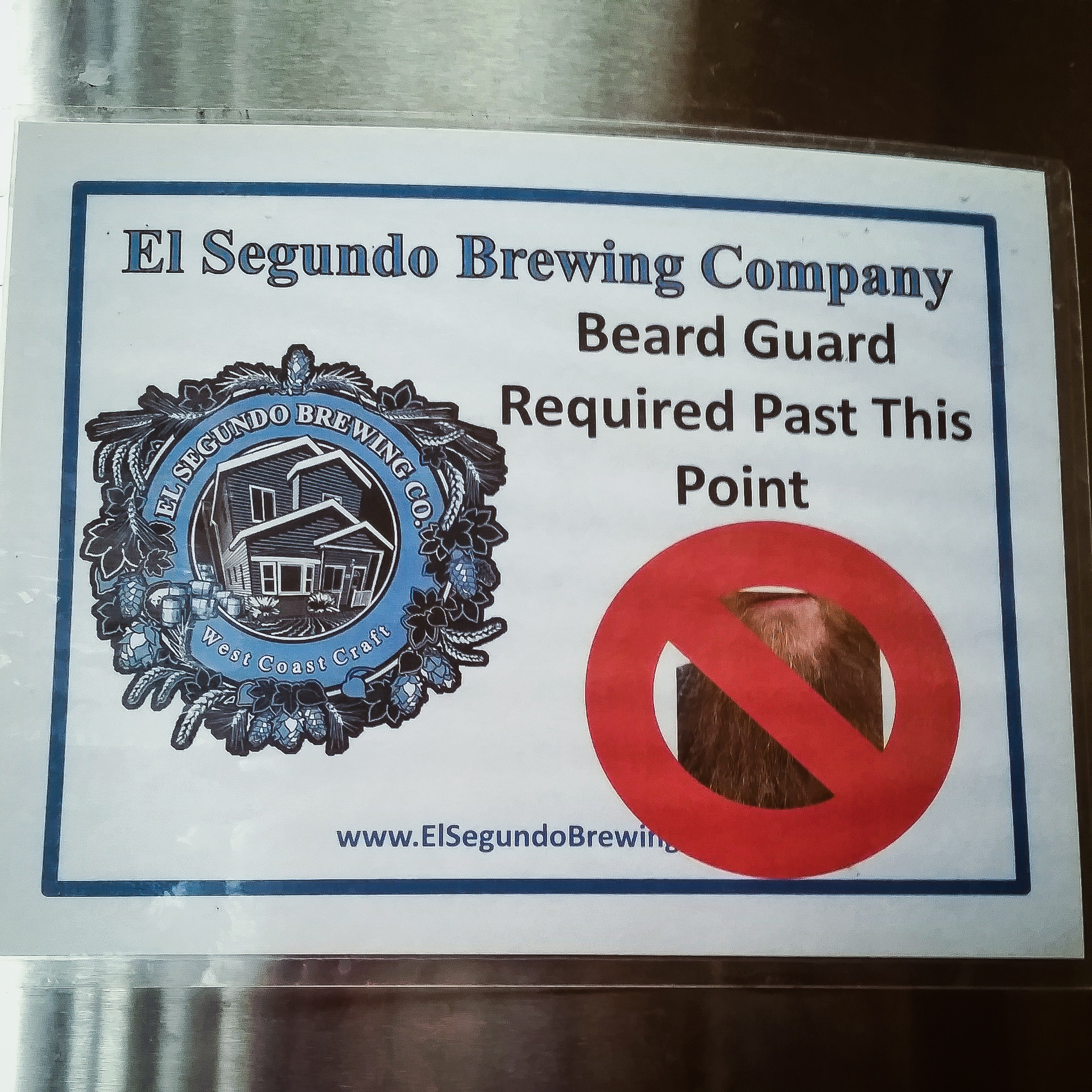 El Segundo Brewing Co. - NO BEARDS WITHOUT GUARD